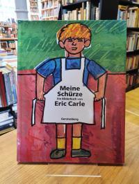 Carle, Meine Schürze – Eine Geschichte aus meiner Kindheit,