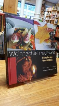 Kruse, Weihnachten weltweit – Rezepte und Geschichten,