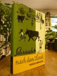 Benckiser, Sehnsucht nach dem Lande – Zugleich eine Anleitung zum ländlichen Leb