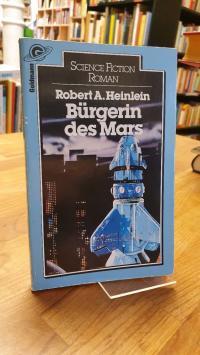 Heinlein, Bürgerin des Mars – Science-Fiction-Roman,