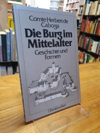 Caboga, Die Burg im Mittelalter – Geschichte und Formen,