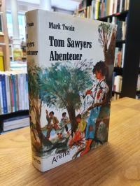 Twain, Tom Sawyers Abenteuer – Die Erlebnisse eines Lausbuben am grossen Fluss,