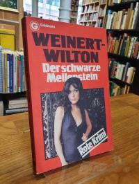 Weinert-Wilton, Der schwarze Meilenstein – Kriminalroman,