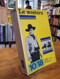 Le Western – approches, mythologies, auteurs – acteurs, filmographies, (abweiche
