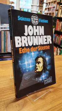 Brunner, Echo der Sterne – Science-Fiction-Roman,