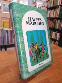 Hauff, Hauffs Märchen, illustriert von Ulrik Schramm, Nachwort von Helmut Sterzl