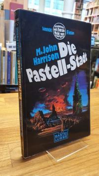 Harrison, Die Pastell-Stadt,