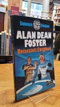 Foster, Reiseziel Ewigkeit – Science-Fiction-Roman,