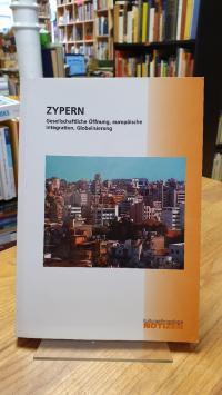 Zypern / Zypern – Gesellschaftliche Öffnung, europäische Integration, Globalisie