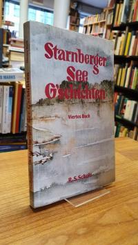 Starnberger-See-G'schichten – Viertes Buch,