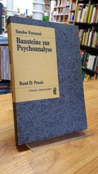 Ferenczi, Bausteine zur Psychoanalyse – Band 2: Praxis,