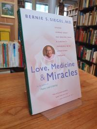 Siegel, Love, Medicine & Miracles,