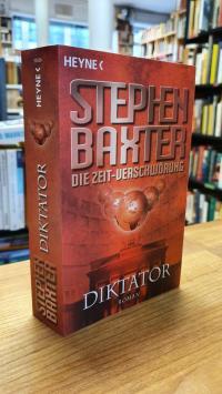 Baxter, Diktator – Die Zeitverschwörung – Vierter Roman,