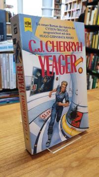 Cherryh, Yeager – Ein Roman aus dem Pell-Zyklus,