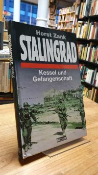 Zank, Stalingrad – Kessel und Gefangenschaft,