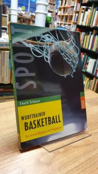 Schauer, Wurftrainer Basketball – Die besten Übungen und Programme,