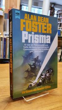 Foster, Prisma – Ein Roman des Homanx-Zyklus – Science Fiction,