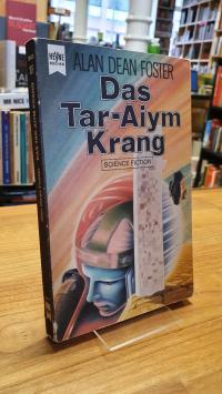 Foster, Homanx Eins – Das Tar-Aiym Krang,
