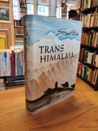 Hedin, Transhimalaja – Entdeckungen und Abenteuer in Tibet,