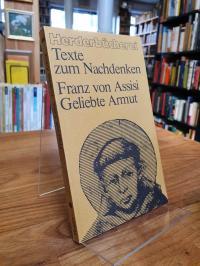Franz von Assisi, Franz von Assisi – Geliebte Armut – Texte vom und über den Pov