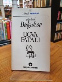 Bulgakow, Uova Fatali,