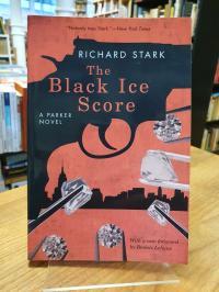 Stark, The Black Ice Score – A Parker Novel,