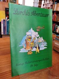 Salamander AG (Hrsg.), Lurchis Abenteuer – Lustige Salamandergeschichten, 84. Fo