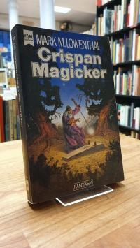 Lowenthal, Crispan Magicker – Fantasy-Roman,