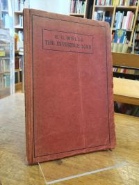 Wells, The Invisible Man – A Grotesque Romance (abbreviated),