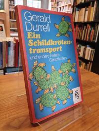 Durrell, Ein Schildkrötentransport und andere heitere Geschichten,