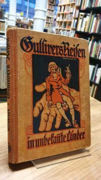 Swift, Gullivers Reisen in unbekannte Länder,