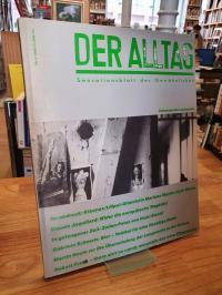 Der Alltag – Sensationsblatt des Gewöhnlichen, Heft 2: Schwerpunt Langeweile,