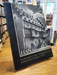 Magistrat der Stadt Hanau /  Nagel, Hanau – Dokument des Lebenswillens einer deu