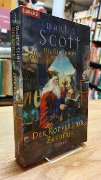 Scott, Der Konvent der Zauberer – Die Geheimnisse von Turai [Band] 5,