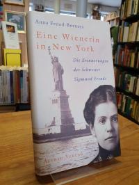 Bernays, Eine Wienerin in New York – Die Erinnerungen der Schwester Sigmund Freu