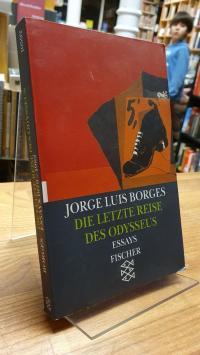 Borges, Die letzte Reise des Odysseus – Vorträge und Essays 1978 – 1982 – Werke