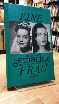 Steenfatt, Eine gemachte Frau – Die Lebensgeschichte der Romy Schneider,