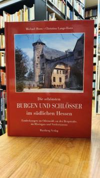 Horn, Die schönsten Burgen und Schlösser im südlichen Hessen – Entdeckungen im O
