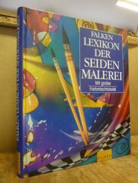 Huber, Falken-Lexikon der Seidenmalerei – mit großer Farbmischtabelle,