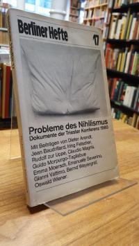 Braunbehrens, Probleme des Nihilismus – Dokumente der Triester Konferenz 1980,