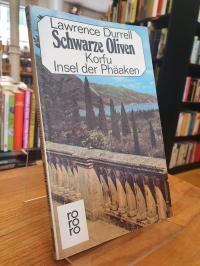Durrell, Schwarze Oliven – Korfu – Insel der Phäaken,