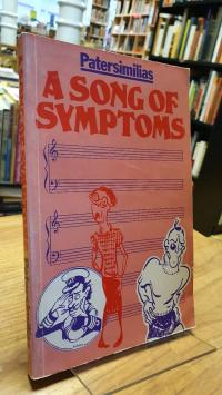 Patersimilias, A Song Of Symptoms – With Drawings By Jabe,