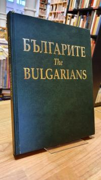 The Bulgarians – The Oldest European State Existing Under The Same For Over Eigh