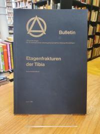 Bloch, Etagenfrakturen der Tibia,