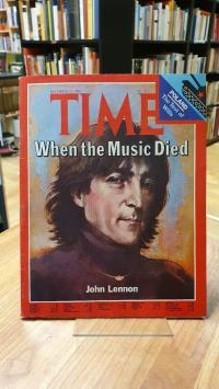 Grunwald, Time – No 51 – December 22, 1980: When The Music Died – John Lennon,
