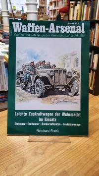 Waffen-Arsenal. Band 129: Leichte Zugkraftwagen der Wehrmacht im Einsatz. Einton