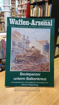 Taube, Waffen-Arsenal – Band 137: Beutepanzer unterm Balkenkreuz – Amerikanische