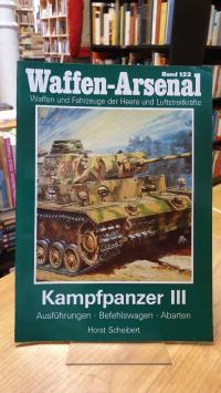 Regenberg, Waffen-Arsenal – Band 122: Kampfpanzer III – Ausführungen – Befehlswa