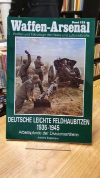 Engelmann, Waffen-Arsenal – Band 125: Deutsche leichte Feldhaubitzen 1934 – 1945