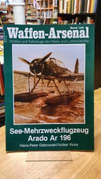Dabrowski, Waffen-Arsenal – Band 126: See-Mehrzweckflugzeug Arado Ar 196,